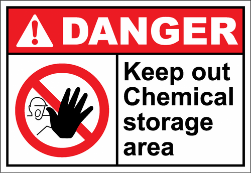 Danger Sign keep out chemical storage area