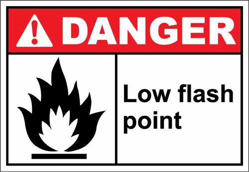 Danger Sign low flash point