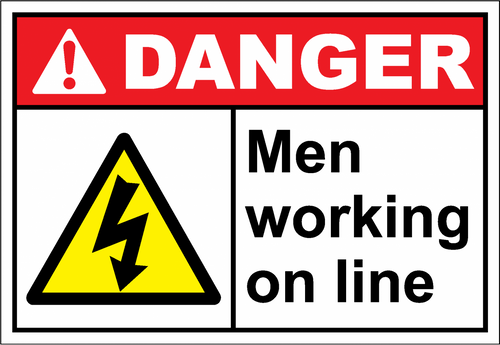 Danger Sign men working on line