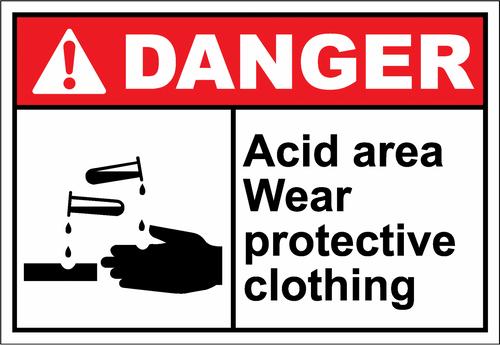 Danger Sign acid area wear protective clothing
