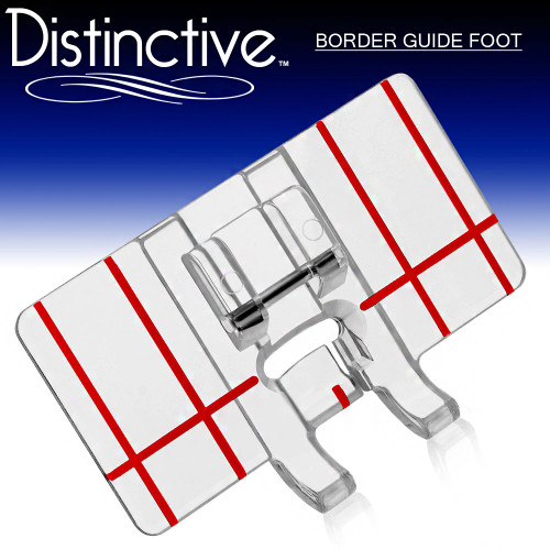Distinctive Border Guide Sewing Machine Presser Foot w/ Free Shipping