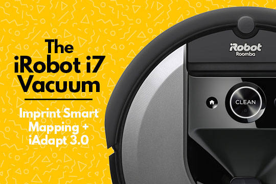 The iRobot i7+ Vacuum - With Imprint Smart Mapping