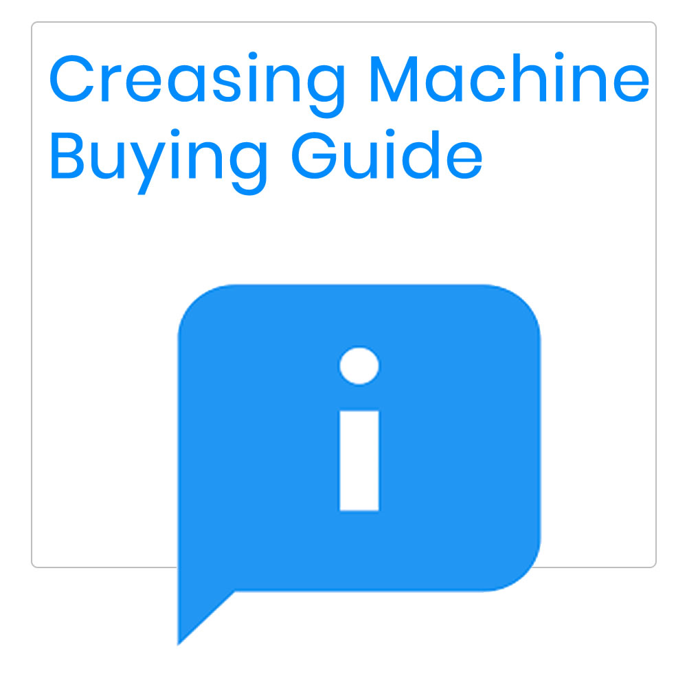 Creasing And Perforation Machine Buying Guide