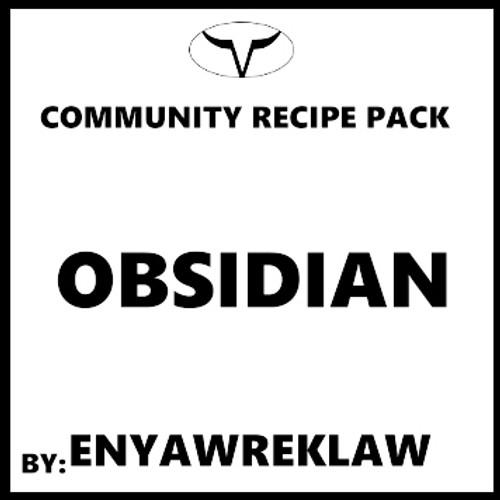Obsidian By ENYAWREKLAW (Discounted Full Recipe)