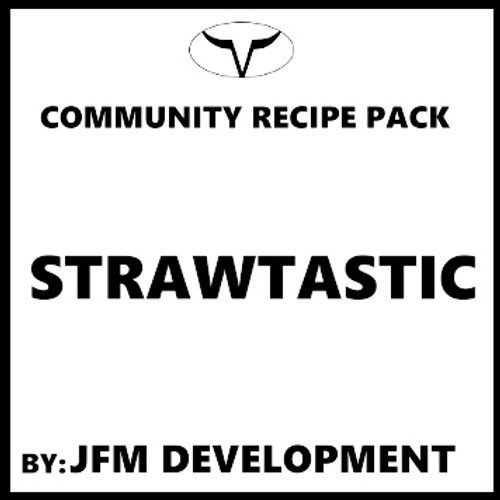 Strawtastic By JFM Development (Discounted, Full Recipe)