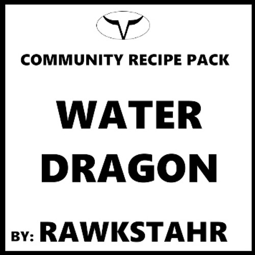 Water Dragon By Rawkstahr (Discounted/Full Recipe)