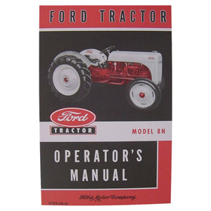 NEW Owners Manual for Ford Tractor 8N