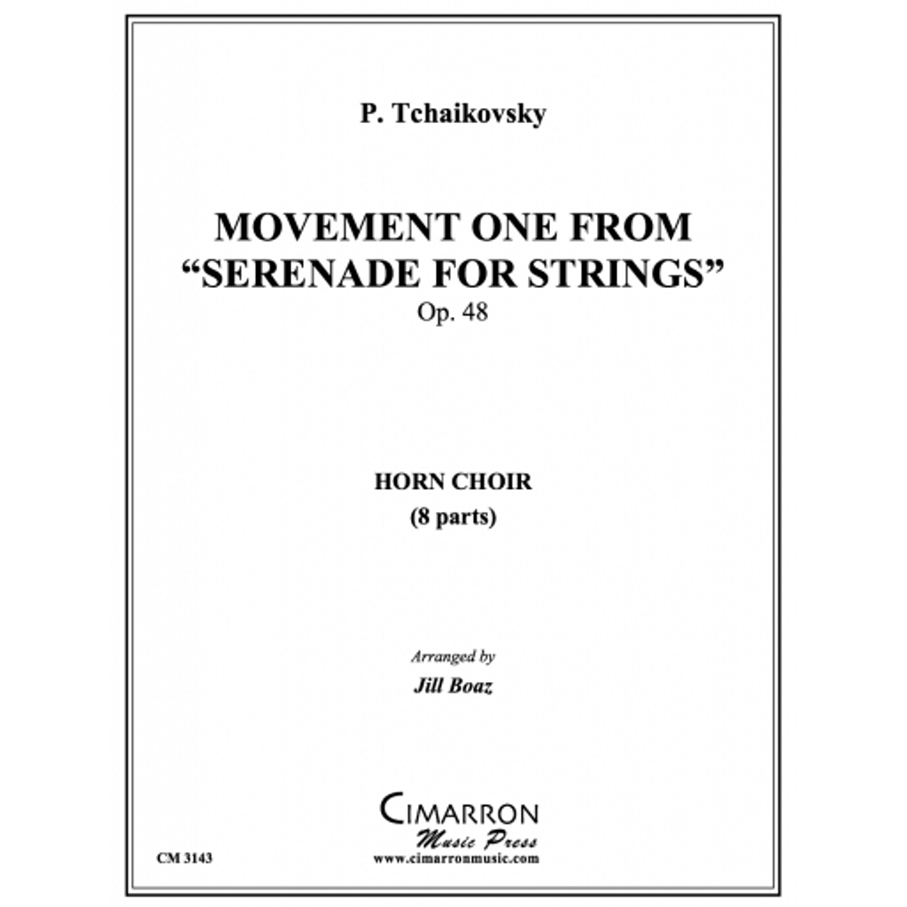 """Movement one from """"Serenade for Strings"""" for 8 Horns -Tchaikovsky, arr. Boaz, Cathy Jill"""