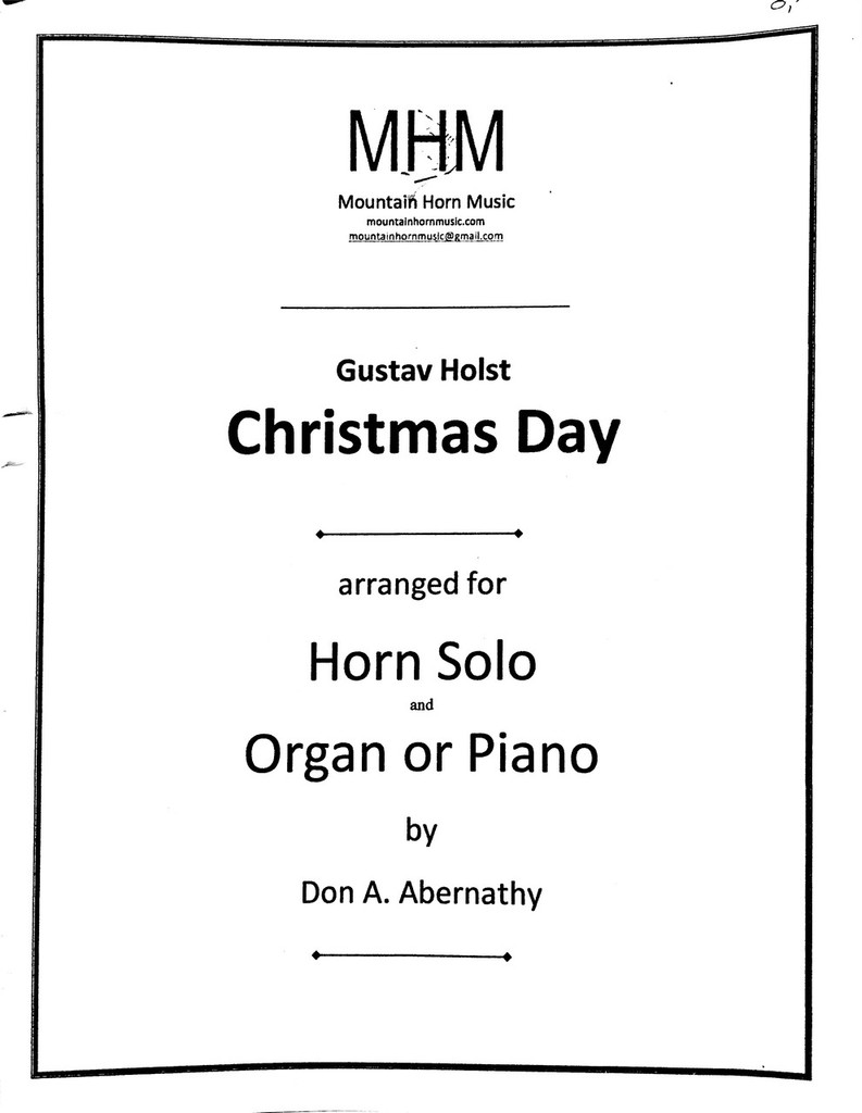 Holst, Gustav - Christmas Day, arr. for Horn and Piano/Organ by Don Abernathy