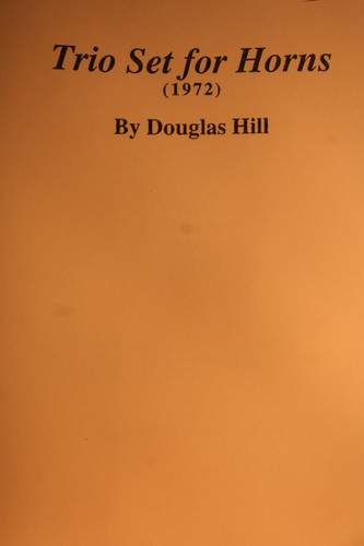 Hill, Douglas - Trio Set for Horns