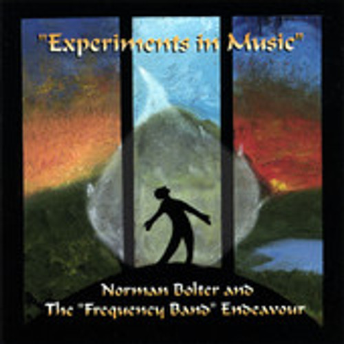 """Bolter, Normal - """"Experiments In Music"""""""