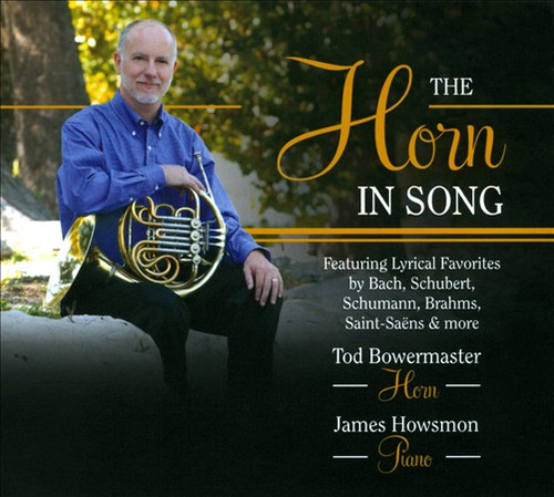 Bowermaster, Tod - The Horn In Song