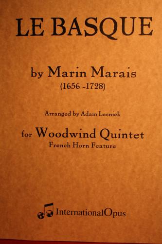 Marais, Marin - Le Basque arr. for Wind Quintet
