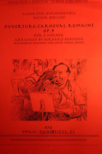 Berlioz, Hector - Roman Carnival, Overture, Op. 9