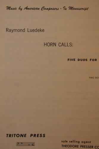 Luedeke, Raymond - Horn Calls (5 Duos for Horns)