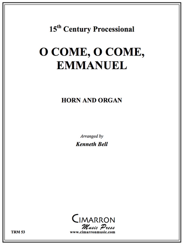 Traditional Christmas - O Come, O Come, Emmanuel (Arranged by Kenneth Bell)