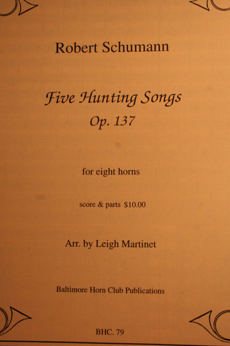Schumann, Robert - Five Hunting Songs, Op. 137
