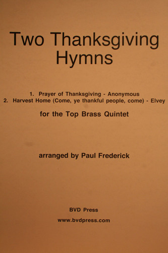 Traditional - Two Thanksgiving Hymns