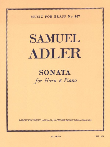 Adler, Samuel - Sonata For Horn and Piano