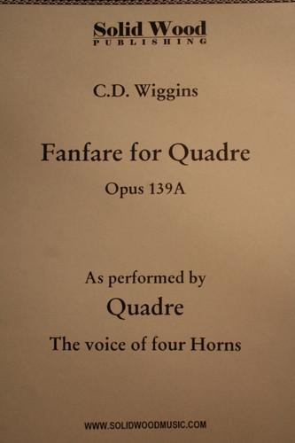 Wiggins, C.D. - Fanfare For Quadre, Op. 139A