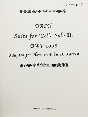 Bach, J.S. - Suite for Cello II BWV 1008 (Adapted for Solo Unaccompanied Horn by Katzen) (image 1)