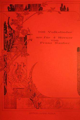 Nauber, Franz - 100 Volkslieder (Folksongs)