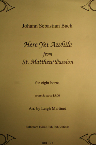 """Bach, J.S. - Here Yet Awhile (from """"St. Matthew Passion"""")"""