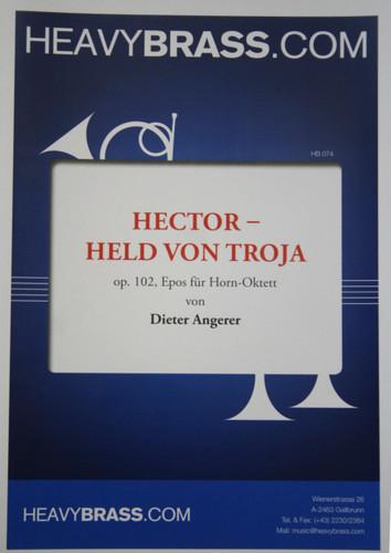 Angerer, Dieter - Hector: Held Von Troja