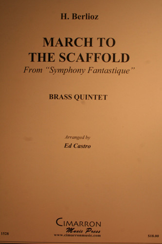 """Berlioz, Hector - March To The Scaffold (From """"Symphony Fantastique"""")"""
