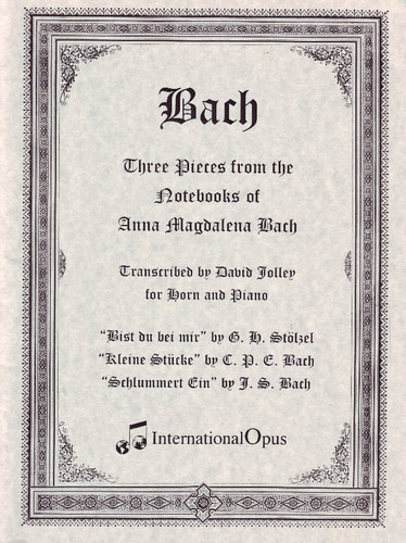Bach, J.S. - Three Pieces from the Notebooks of Anna Magdalena Bach