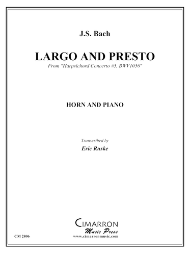 "Bach, J.S. - Largo and Presto from ""Harpsichord Concerto #5, BWV1056"""