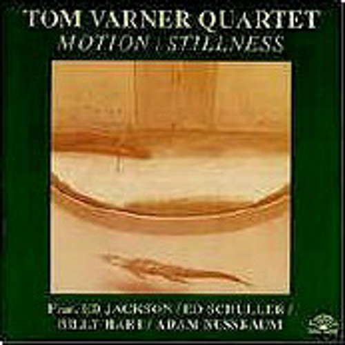 Varner, Tom - Motion, Stillness