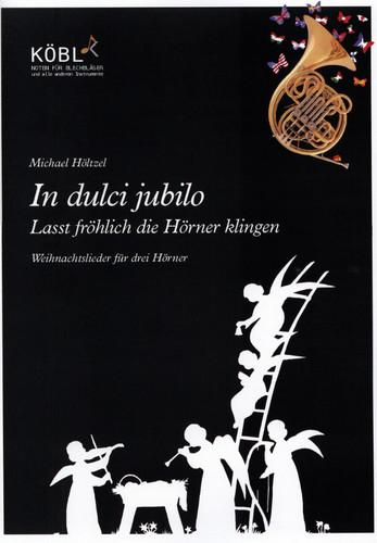 Hoeltzel, Michael (Arr.) - In dulci jubilo