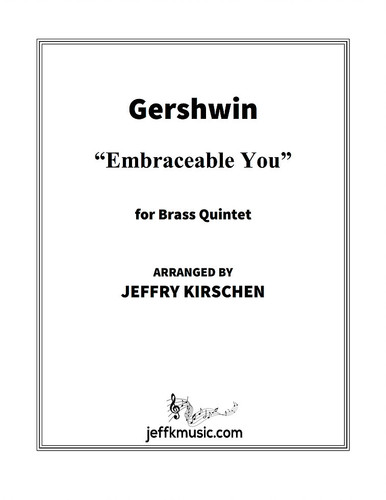Gershwin, George - Embraceable You for Brass Quintet