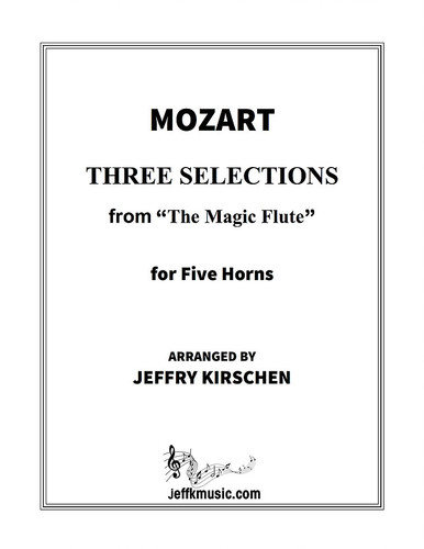 "Mozart, W.A. - Three Selections from ""The Magic Flute"""