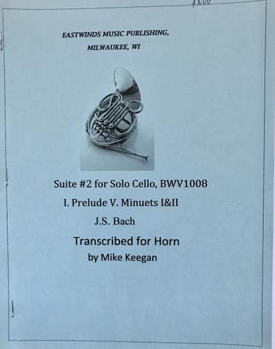 Bach, J.S. - Suite #2 for Solo Cello, BWV1008 (Transcribed for Solo Unaccompanied Horn)