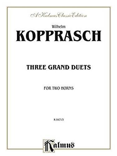 Kopprasch, Wilhelm - Three Grand Duets