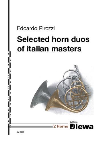 Pirozzi, Edoardo - Selected horn duos of Italian Masters