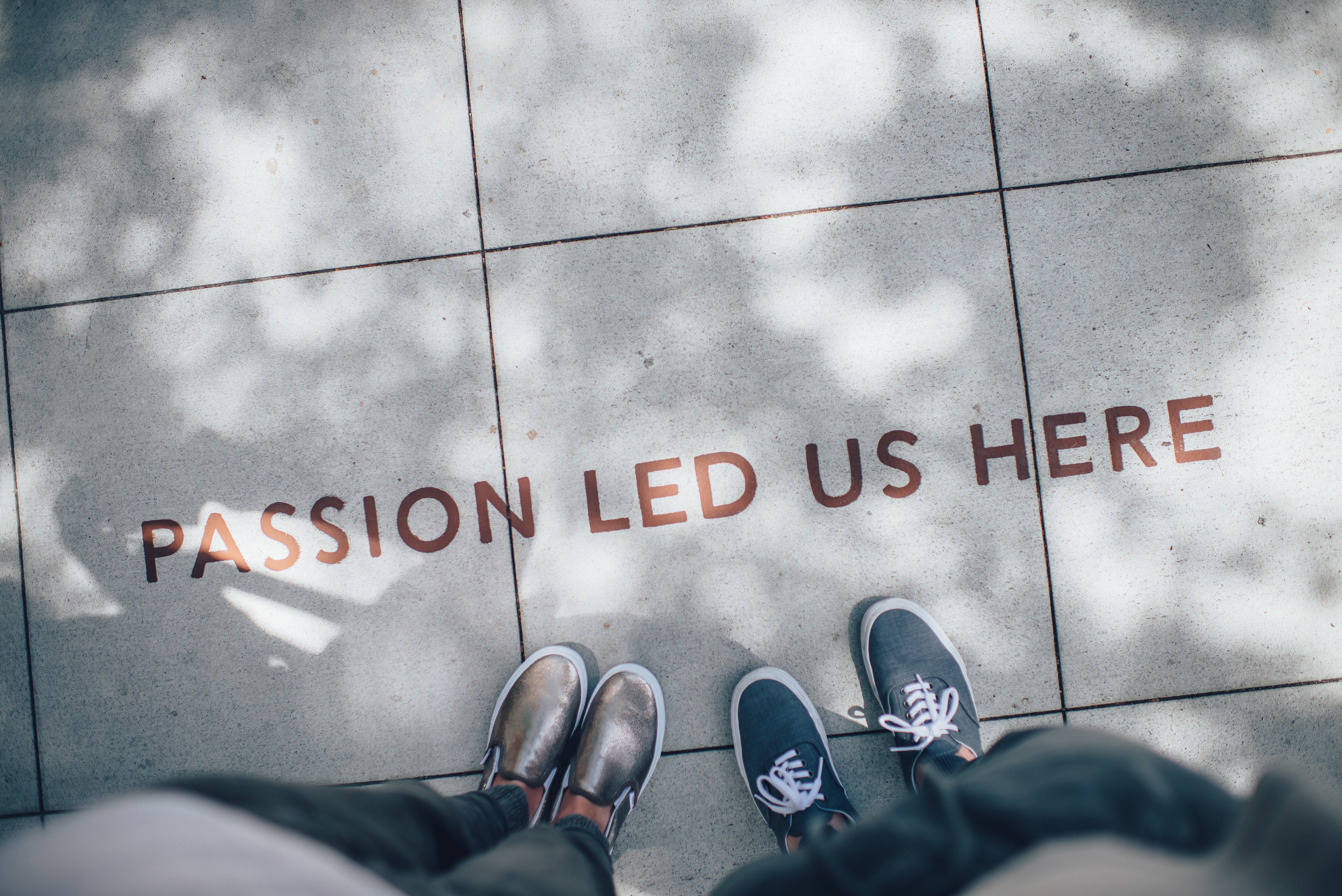 Passion Led Us Here