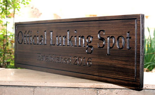 "DOG Sign ""Official Lurking Spot"""