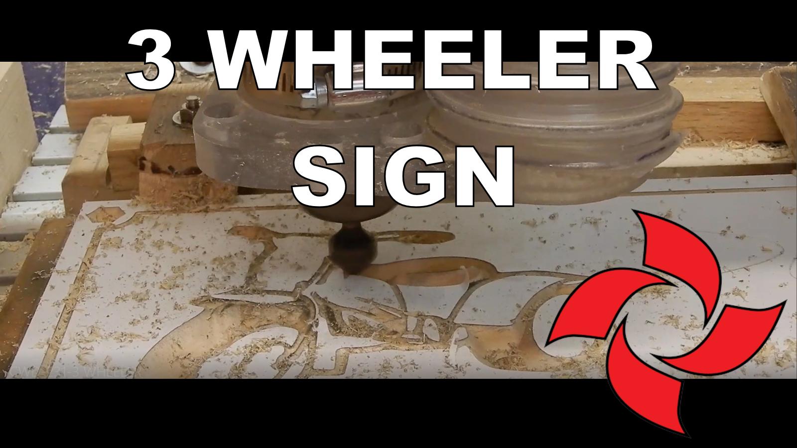 3 wheeler garage sign