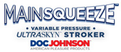 main squeeze ultraskyn strokers masturbators by Doc Johnson made in the usa