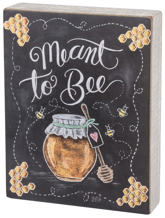 Chalk Sign - Meant To Bee