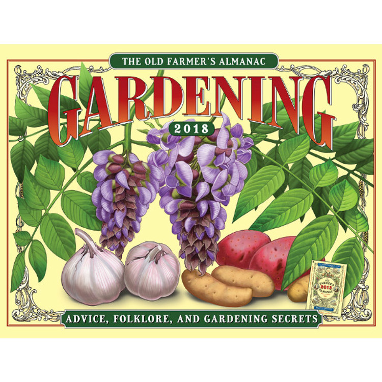 The 2018 Old Farmer's Almanac Gardening Calendar