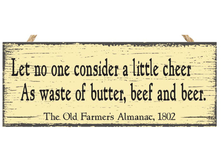 Almanac Wooden Sign - Advice from 1802