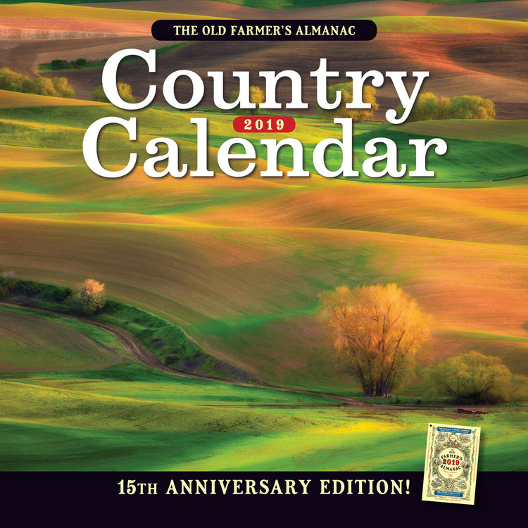 The 2019 Old Farmer's Almanac Country Calendar