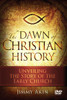 The Dawn of Christian History: Unveiling the Story of the Early Church