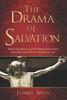 The Drama of Salvation