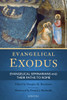 Evangelical Exodus: Evangelical Seminarians and Their Paths to Rome