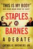 """This Is My Body"": Did Jesus Mean What He Said? - Staples vs. Barnes - A Debate(CD)"